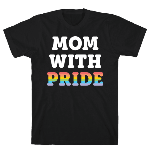 Mom With Pride Mens T-Shirt