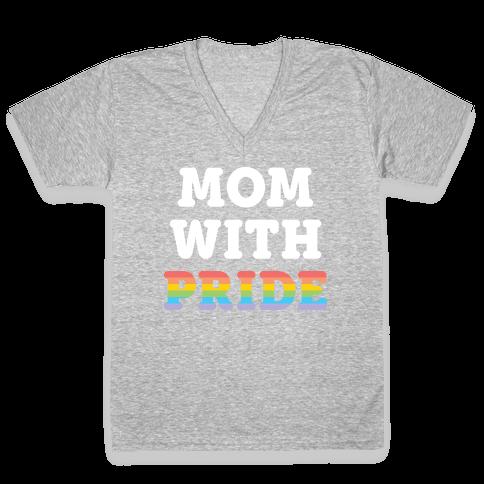 Mom With Pride V-Neck Tee Shirt