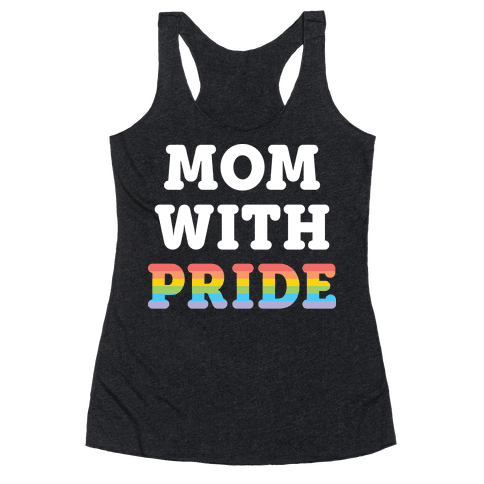 Mom With Pride Racerback Tank Top