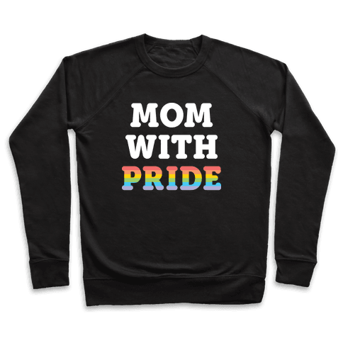 Mom With Pride Pullover