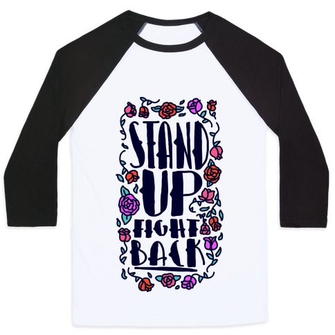 Stand Up Fight Back Baseball Tee