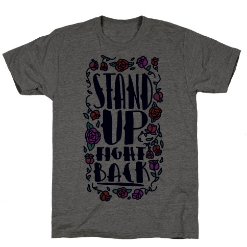 Stand Up Fight Back T-Shirt