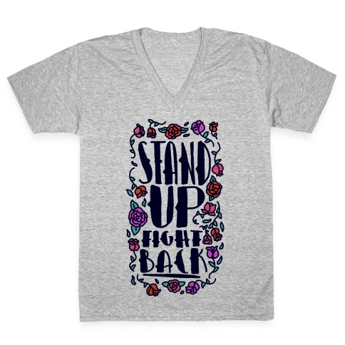 Stand Up Fight Back V-Neck Tee Shirt