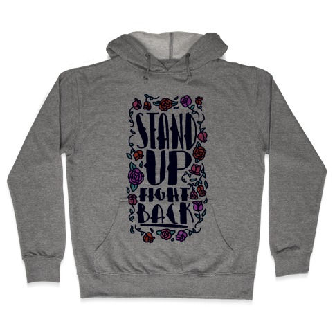 Stand Up Fight Back Hooded Sweatshirt