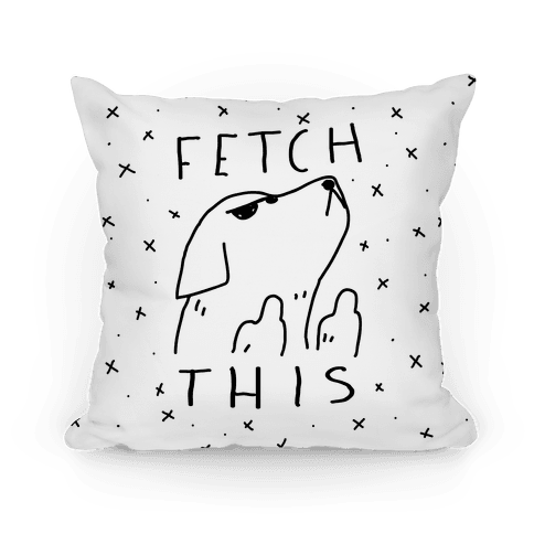 Fetch This Dog Pillow