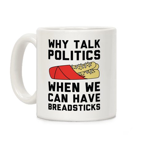 Why Talk Politics When We Can Have Breadsticks
