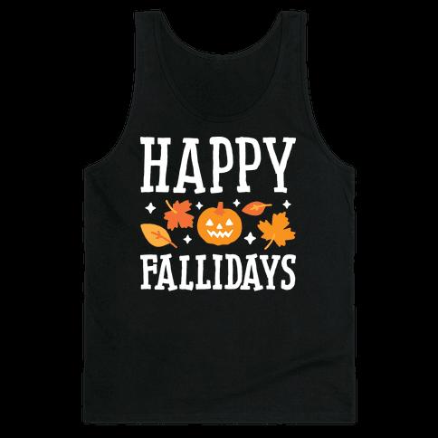 Happy Fallidays Tank Top