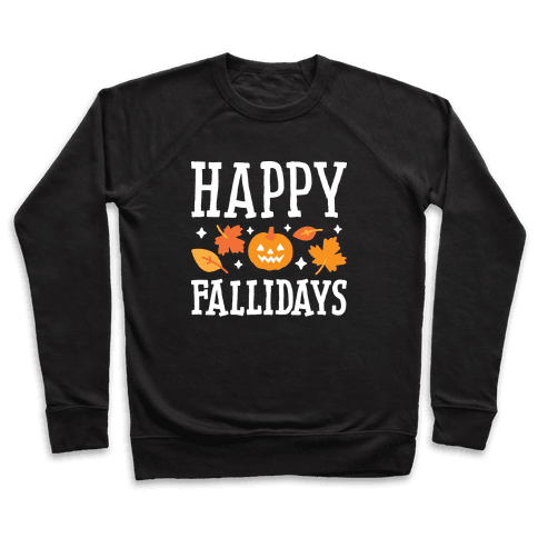 Happy Fallidays Pullover