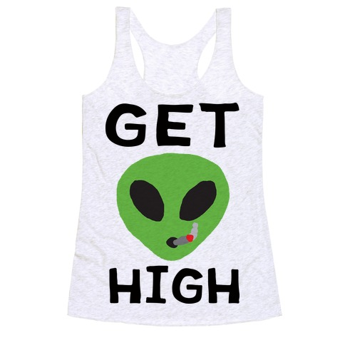 Get High Alien Racerback Tank Top
