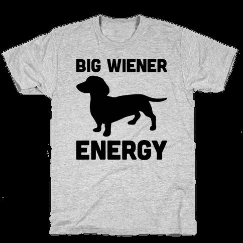 Big Wiener Energy Dachshund Mens T-Shirt