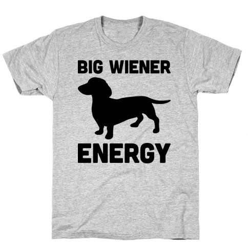 Big Wiener Energy Dachshund Mens T-Shirt