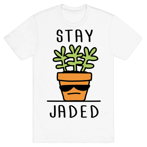 Stay Jaded Mens T-Shirt