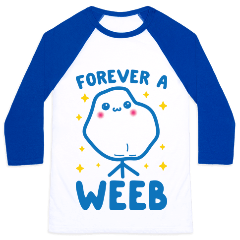 Forever A Weeb Baseball Tee