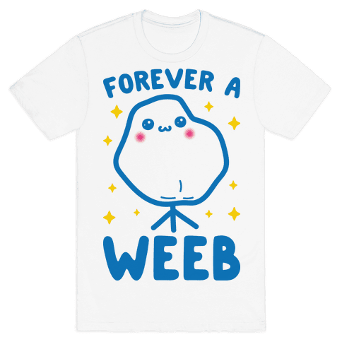 Forever A Weeb