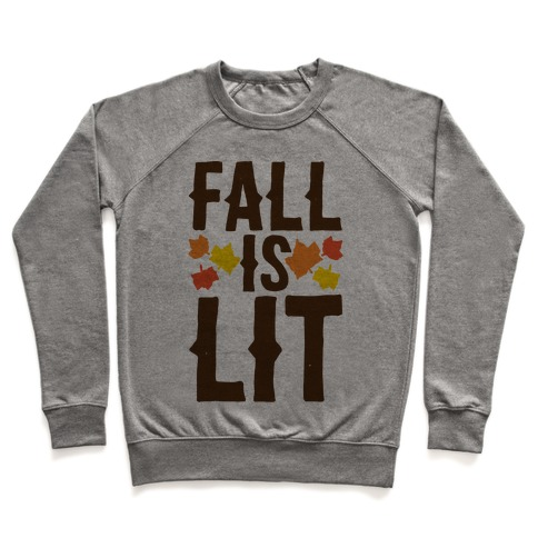 Fall Is Lit  Pullover