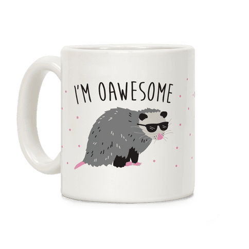 I'm Oawesome Coffee Mug