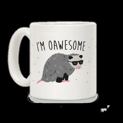 I'm Oawesome Mug