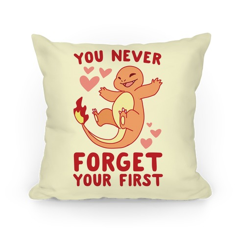 You Never Forget Your First - Charmander Pillow