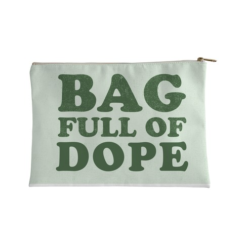 Bag Full of Dope Accessory Bag