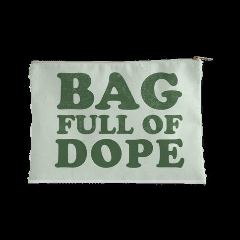 Bag Full of Dope Accessory Bag