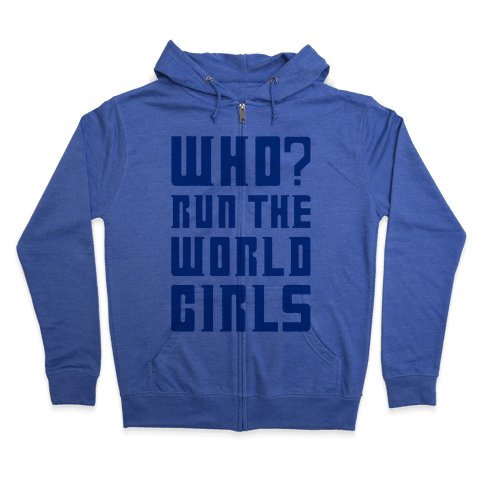 Who Run The World Girls Doctor Who Parody Zip Hoodie