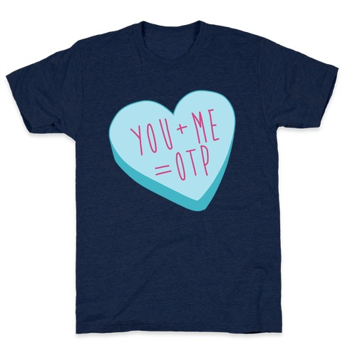 You + Me = OTP T-Shirt