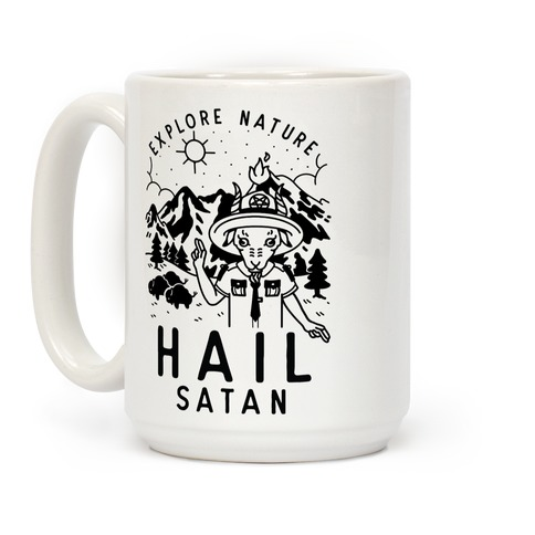 Explore Nature Hail Satan Coffee Mug