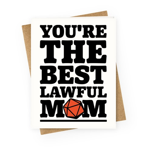 Lawful Mom Greeting Card