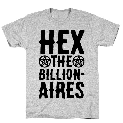 Hex The Billionaires T-Shirt