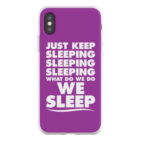 Just Keep Sleeping Phone Flexi-Case