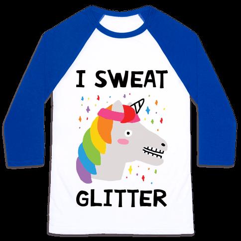 I Sweat Glitter Unicorn Baseball Tee