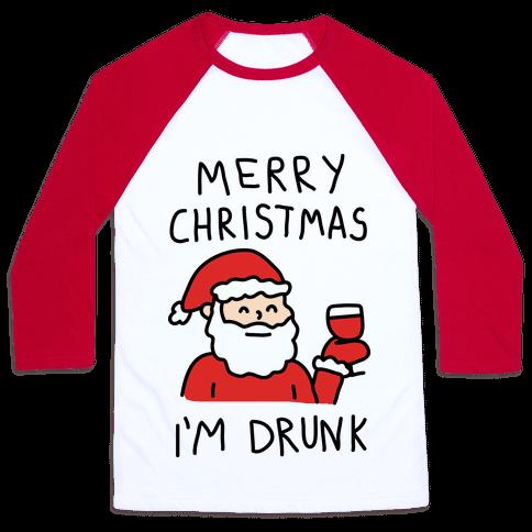 Merry Christmas I'm Drunk Baseball Tee