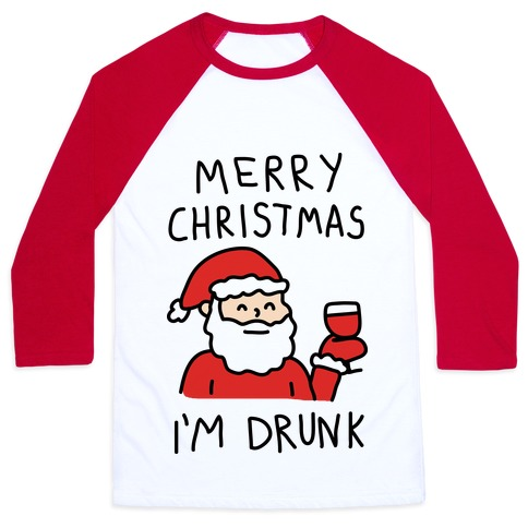 Merry Christmas I'm Drunk Baseball Tee