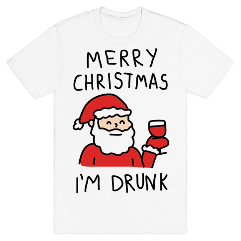 Merry Christmas I'm Drunk Mens T-Shirt