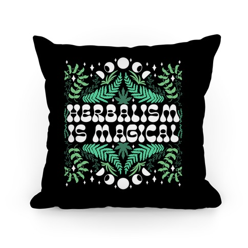 Herbalism Is Magical Pillow