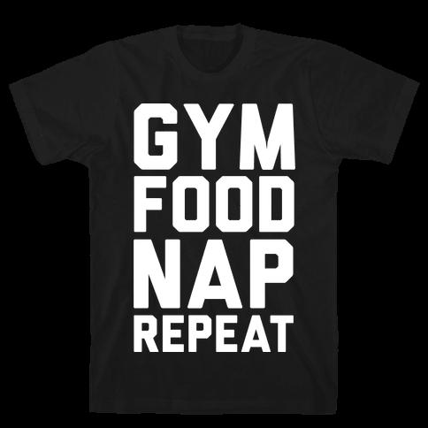 Gym Food Nap Repeat Mens T-Shirt