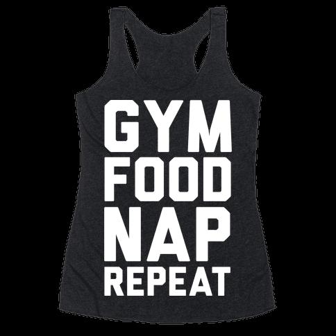 Gym Food Nap Repeat Racerback Tank Top