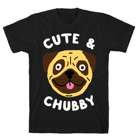 Cute And Chubby Mens T-Shirt