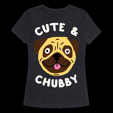 Cute And Chubby