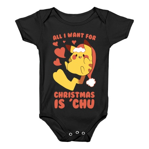 All I Want for Christmas Is 'Chu Baby Onesy