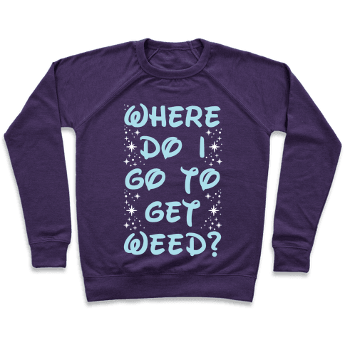Where Do I Go to Get Weed Pullover