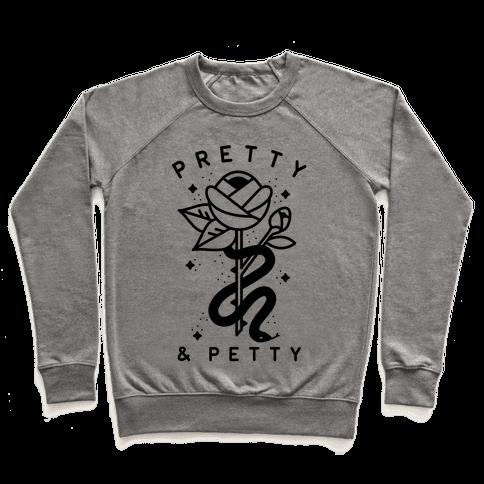 Pretty And Petty Pullover