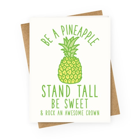 Be A Pineapple Greeting Cards Lookhuman