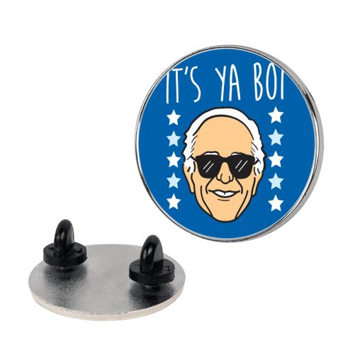 It's Ya Boi Bernie Pin