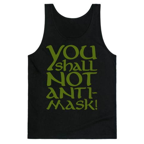 You Shall Not Anti-Mask Parody White Print Tank Top