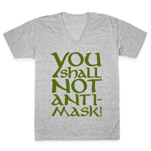 You Shall Not Anti-Mask Parody White Print V-Neck Tee Shirt