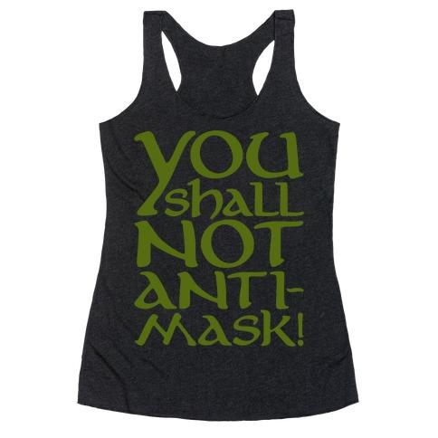 You Shall Not Anti-Mask Parody White Print Racerback Tank Top