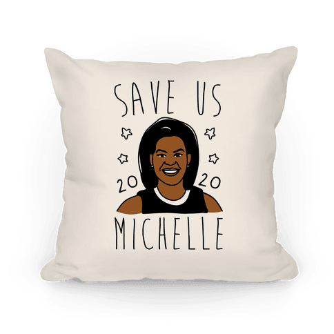 Save Us Michelle 2020 Pillow