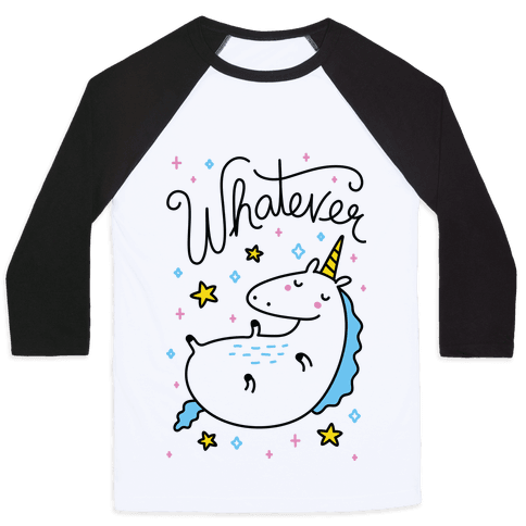 Whatever Unicorn Baseball Tee