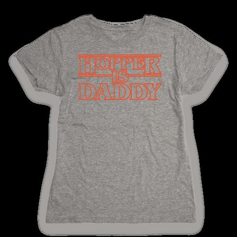 Hopper Is Daddy Parody White Print Womens T-Shirt